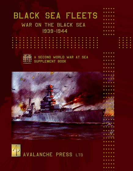 2nd World War at Sea: Black Sea Fleet by Avalanche Press, Ltd.