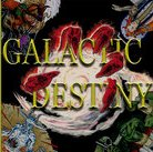 Galactic Destiny by Golden Laurel Entertainment