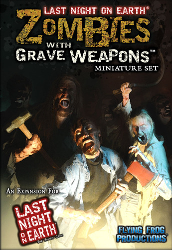Last Night on Earth: Zombies with Grave Weapons Miniatures Set by Flying Frog Productions, LLC