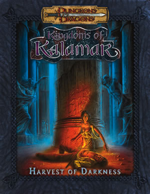 Dungeons & Dragons: Kingdoms Of Kalamar: Harvest Of Darkness (d20) by Kenzer and Company