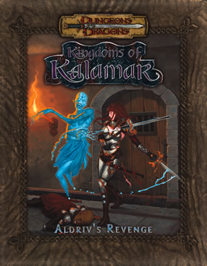 Dungeons & Dragons: Kingdoms Of Kalamar: Aldriv's Revenge (d20) by Kenzer and Company