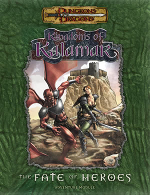 Dungeons & Dragons: Kingdoms Of Kalamar: Fate Of Heroes by Kenzer and Company