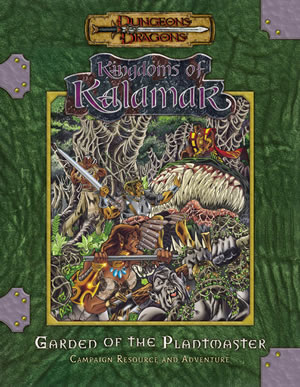 Dungeons & Dragons: Kingdoms Of Kalamar: Garden Of The Plant Master by Kenzer and Company