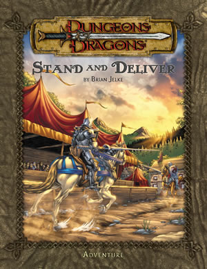 Dungeons & Dragons: Kingdoms Of Kalamar: Stand And Deliver by Kenzer and Company