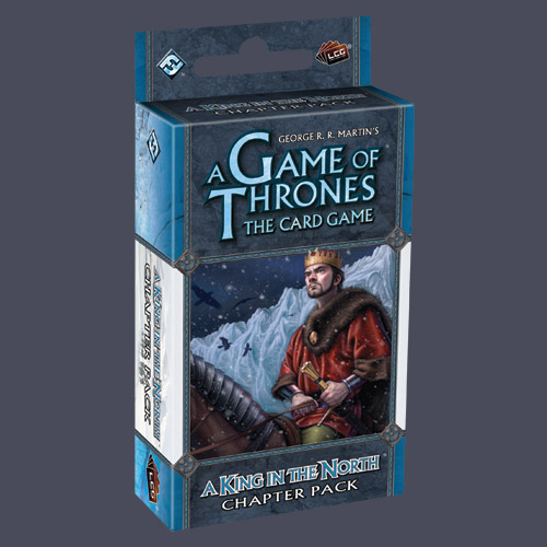 A Game Of Thrones LCG: A King In The North Chapter Pack by Fantasy Flight Games