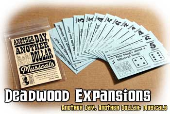 Deadwood Expansion : Musicals by Cheapass Games