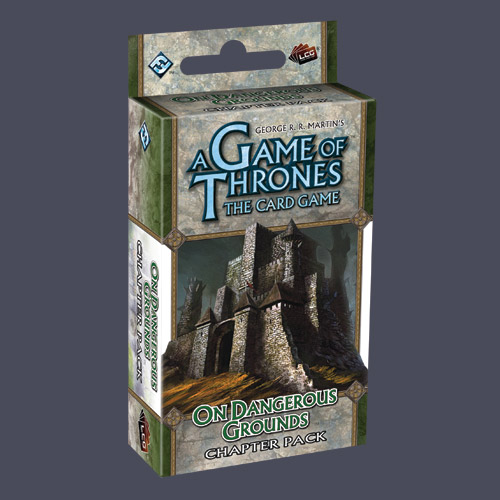 A Game Of Thrones LCG: On Dangerous Grounds Chapter Pack by Fantasy Flight Games