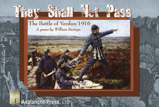 They Shall Not Pass by Avalanche Press, Ltd.
