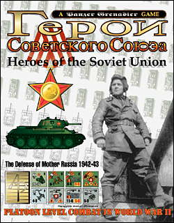 Heroes Of The Soviet Union: The Defense Of Mother Russia 1942-1943 by Avalanche Press Ltd.