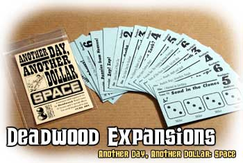 Deadwood Expansion : Space by Cheapass Games