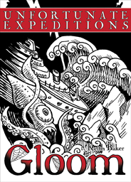 Gloom: Unfortunate Expeditions Expansion by Atlas Games