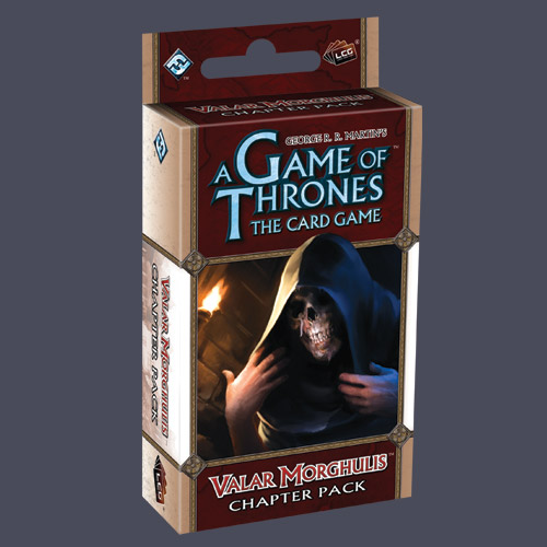 A Game of Thrones LCG: Valar Morghulis Chapter Pack by Fantasy Flight Games