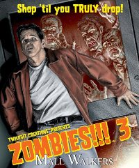 Zombies!!! 3: Mall Walkers (2nd Edition) by Twilight Creations, Inc.